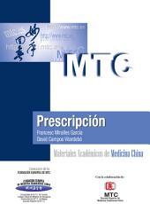 Prescripción: Materiales Académicos de Medicina China