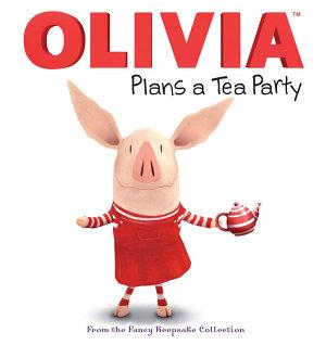 OLIVIA Plans a Tea Party Book
