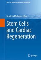 Stem Cells and Cardiac Regeneration PDF