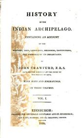 History of the Indian archipelago: Volume 1