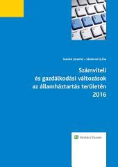 Számviteli és gazdálkodási változások az államháztartás területén 2016