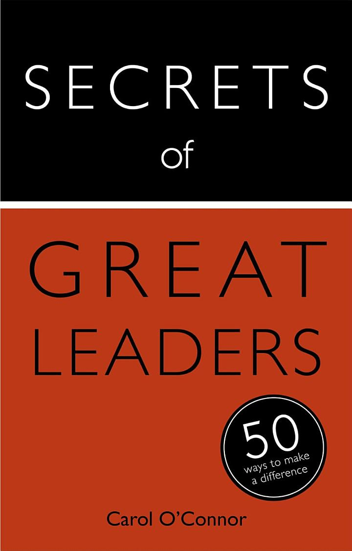 Secrets of Great Leaders