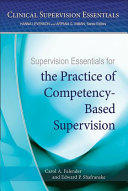 Supervision Essentials for the Practice of Competency based Supervision