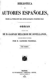 Obras publicadas é inéditas de d. Gaspar Melchor de Jovellanos colección hecha é ilustrada: Volumen 46