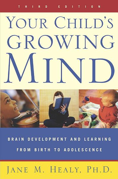 Your Child s Growing Mind