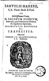 Samuelis Maresii, ... Dissertatio epistolica de trapezitis