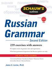 Schaum's Outline of Russian Grammar, Second Edition: Edition 2