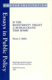 Is the biodiversity treaty a bureaucratic time bomb?