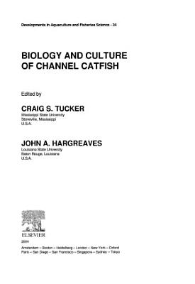 Biology and Culture of Channel Catfish PDF