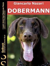 DOBERMANN : I Nostri Amici Cani Razza per Razza - 12.