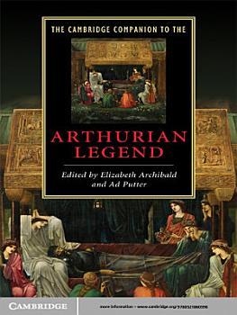 The Cambridge Companion to the Arthurian Legend PDF