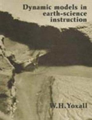 Dynamic Models in Earth Science Instruction