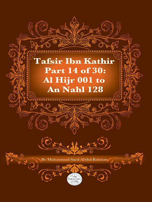 Tafsir Ibn Kathir Juz  14  Part 14