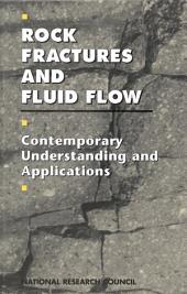 Rock Fractures and Fluid Flow: Contemporary Understanding and Applications
