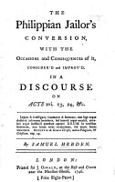 The Philippian Jailor s Conversion  with the Occasions and Consequences of It  Consider d and Improv d  in a Discourse on Acts Xvi  23  24 PDF