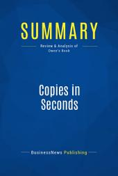 Summary: Copies in Seconds: Review and Analysis of Owen's Book
