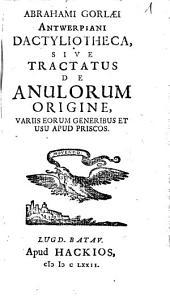 Georgii Longi, Sacerdotis, Doctoris, & Ambrosianae Bibliothecae custodis primi Tractatus De Annulis Signatoriis Antiquorum Sive De Vario Obsignandi Ritu