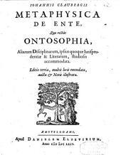 Metaphysica de ente, quae rectius ontosophia