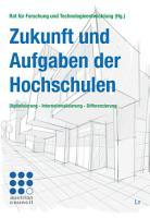 Zukunft und Aufgaben der Hochschulen PDF