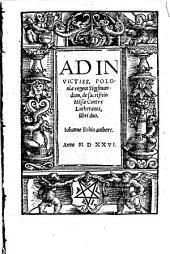 Ad Invictiss. Poloniae regem Sigismundum, de sacrificio Missae Contra Lutheranos: libri duo