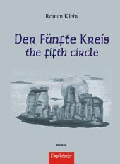 Der Fünfte Kreis – the fifth circle. Roman