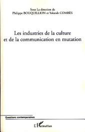 Les industries de la culture et de la communication en mutation