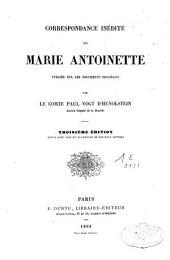 Correspondance inédite de Marie Antoinette