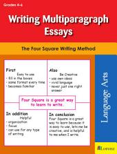 Writing Multiparagraph Essays: The Four Square Writing Method for Grades 4-6