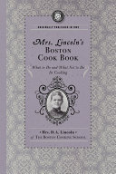 Mrs. Lincoln's Boston Cook Book