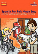 Spanish Pen Pals Made Easy - a Fun Way to Write Spanish and Make a New Friend