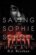 Saving Sophie Scholl Book PDF