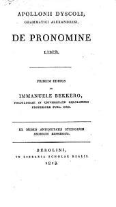 Apollonii Dyscoli, Grammatici Alexandrini, De Pronomine Liber