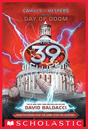 The 39 Clues  Cahills vs  Vespers Book 6  Day of Doom