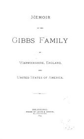 Memoir of the Gibbs Family of Warwickshire, England, and United States of America