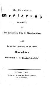 """Erklärung in Beziehung auf einen Artikel der Allgemeinen Zeitung, nebst dem Gutachten über das Buch des D. Strauss: """"Leben Jesu"""""""