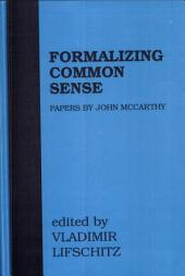 Formalizing Common Sense: Papers