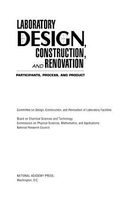 Laboratory Design  Construction  and Renovation