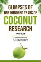 Glimpses of One Hundred Years of Coconut Research 1916 2016 PDF