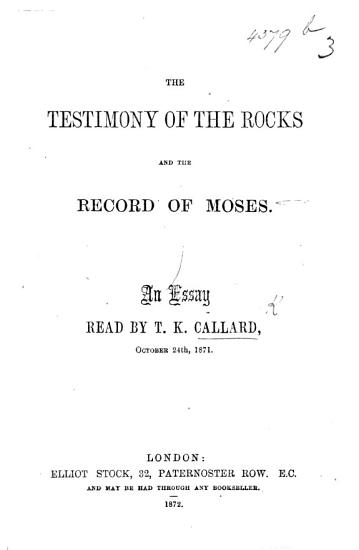 The Testimony of the Rocks and the Record of Moses  An Essay PDF