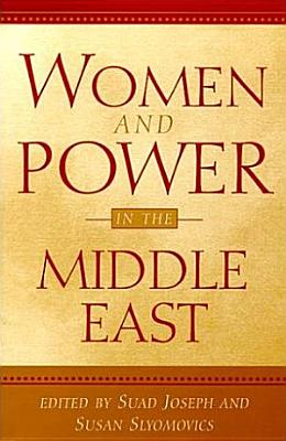 Women and Power in the Middle East PDF