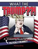 What The Trump  Book PDF