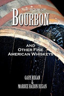 The Book of Bourbon and Other Fine American Whiskeys Book