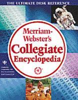 Merriam Webster S Collegiate Encyclopedia