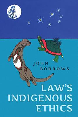 Law s Indigenous Ethics