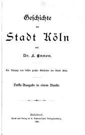 Geschichte der Stadt Köln ...: Band 5