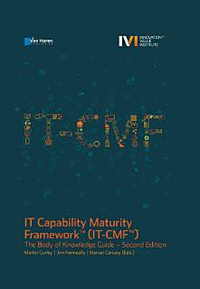 IT Capability Maturity FrameworkTM  IT CMFTM  2nd edition Book
