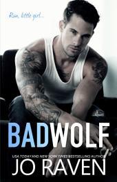Bad Wolf: Wild Men Book 4