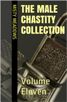 The Male Chastity Collection  Volume Eleven PDF