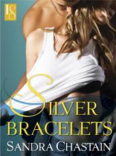 Silver Bracelets: A Loveswept Classic Romance