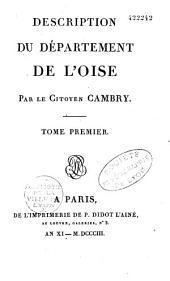 Description du département de l'Oise: Volume1